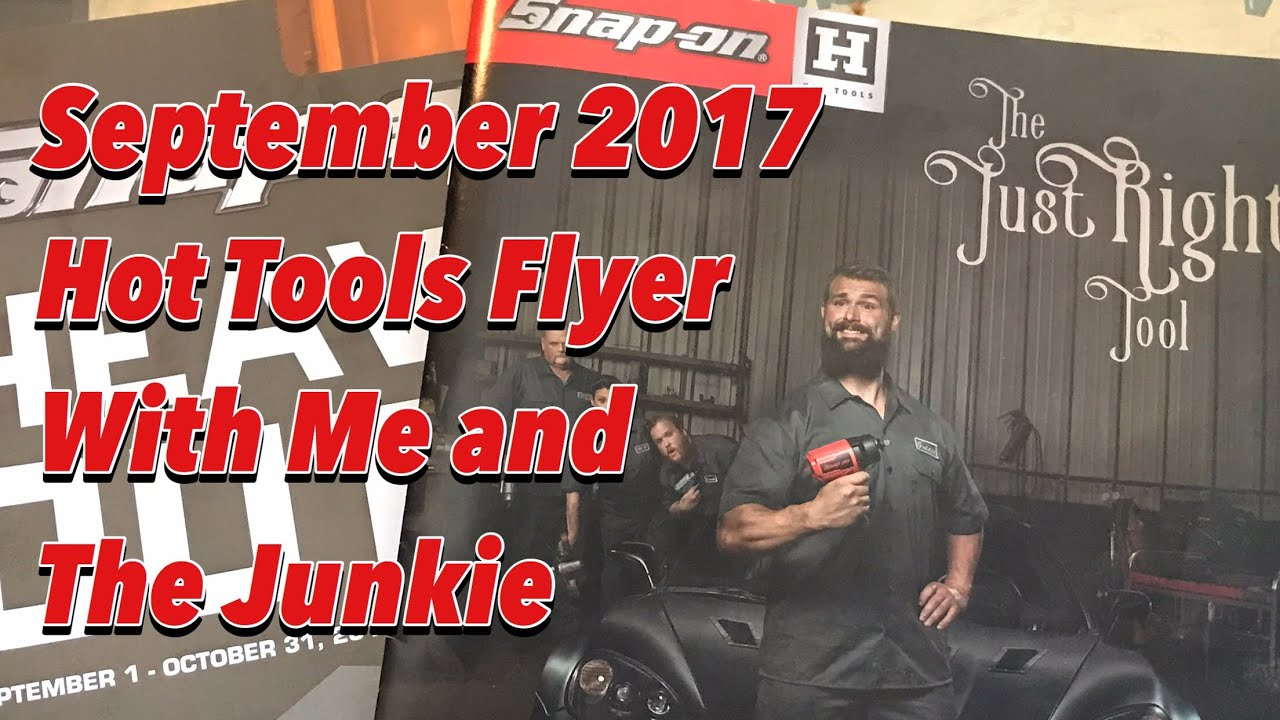 September Snap-on Hot Tools Flyer With The Snap-on Junkie And The Snap-on  Tool Review!