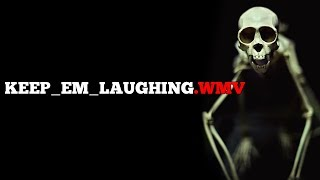 """Keep_em_laughing.wmv"" creepypasta"