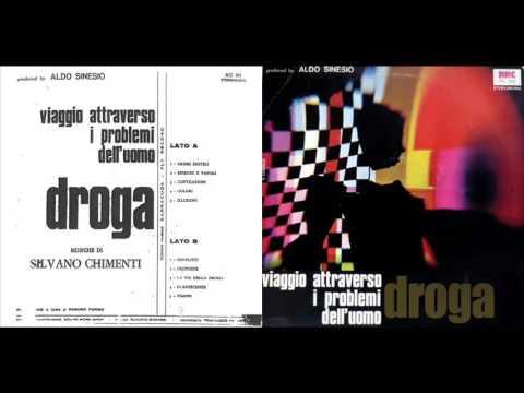 SILVANO CHIMENTI – DROGA (1972)