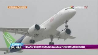 Pesawat Buatan Tiongkok Lakukan Terbang Perdana