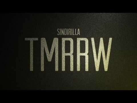 Sindirilla - TMRRW (Cut Version)