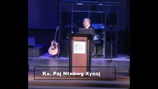 """05-26-2019 - Hmong Service """"The Kingdom of God"""" // Kx. Paj Ntxawg Xyooj"""