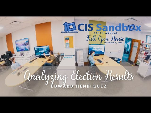 Analyzing Election Results - 2020 CIS Sandbox Open House