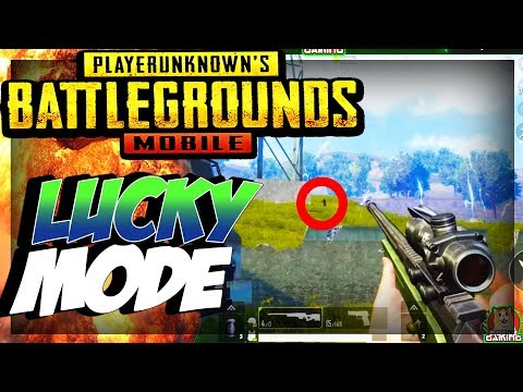 LUCKY MODE -  PUBG MOBILE - GAMEPLAY ( iOS / ANDROID )