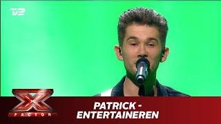 Patrick synger 'Entertaineren' - C.V. Jørgensen  (Live)   X Factor 2019   TV 2