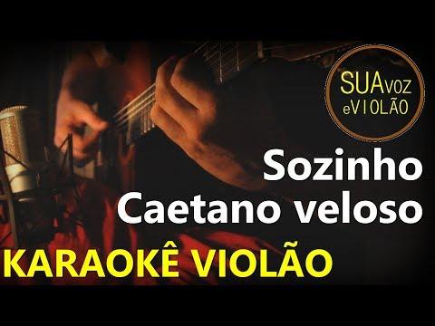 Sozinho - Caetano Veloso - Karaokê Violão