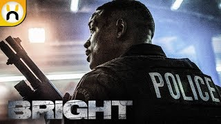 Bright (2017) Movie Review