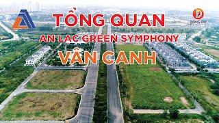 Dự án biệt thự An Lạc Green Symphony Vân Canh và những điều cần biết