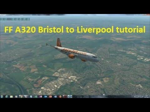 Flight Factor A320 Bristol to Liverpool Tutorial