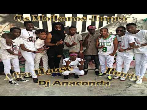 Os Moikanos -Impro Remix Dj Anaconda