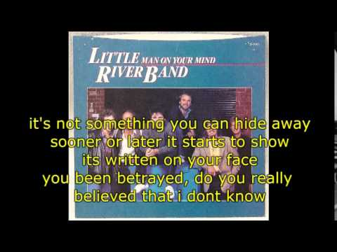 Man On Your Mind - Little River Band (with Lyrics)