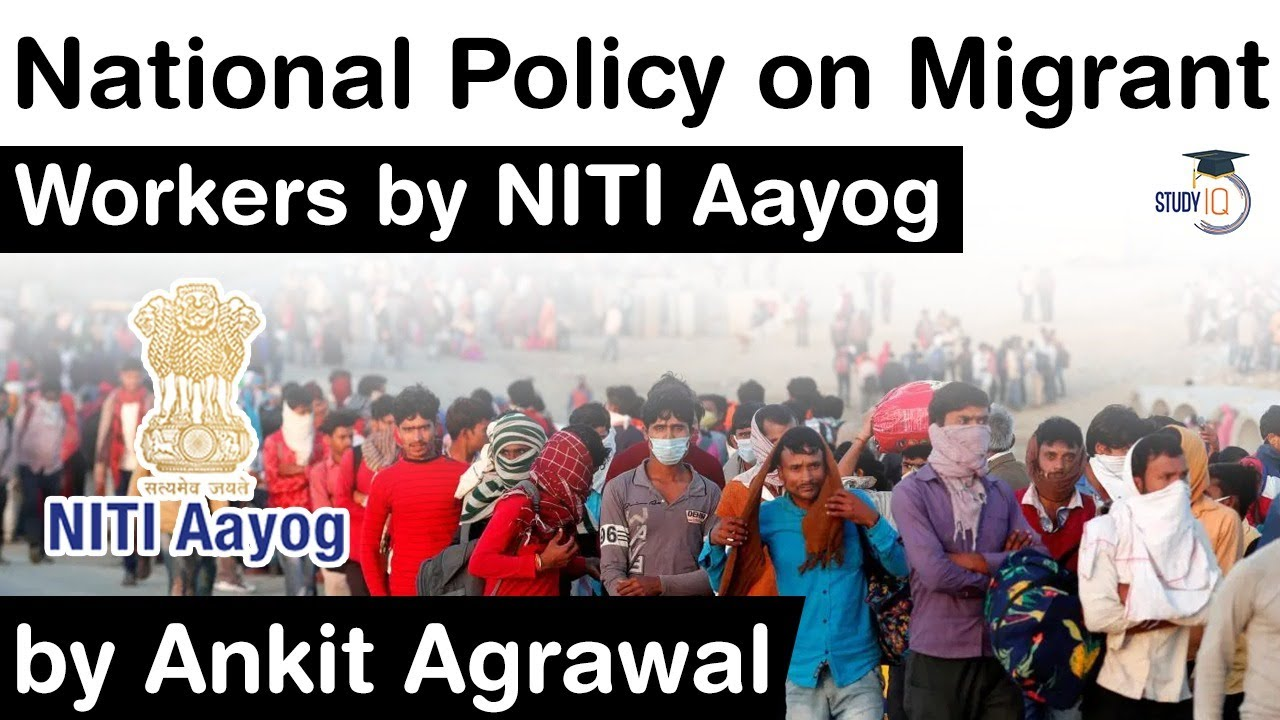 NITI Aayog's draft national policy on migrant workers - Know all key points about it #UPSC #IAS