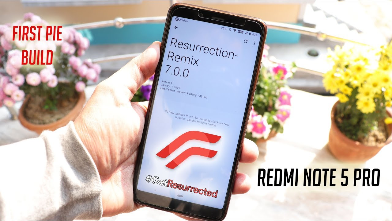 Resurrection Remix Pie V7 0 On Redmi Note 5 Pro [Official]