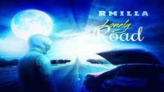 Rmilla - Lonely Road - July 2020