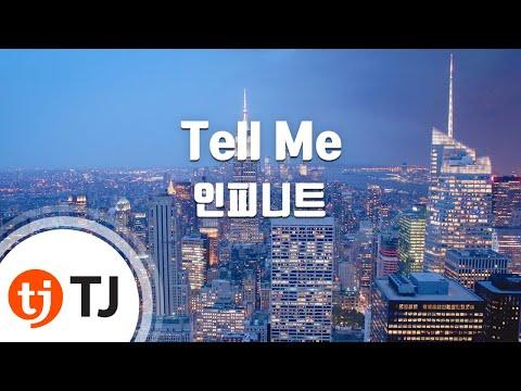 [TJ노래방] Tell Me - 인피니트(Infinite) / TJ Karaoke