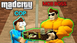 MOB BOSS BRIBES BAD COPS IN ROBLOX! (Roblox Mad City Roleplay)