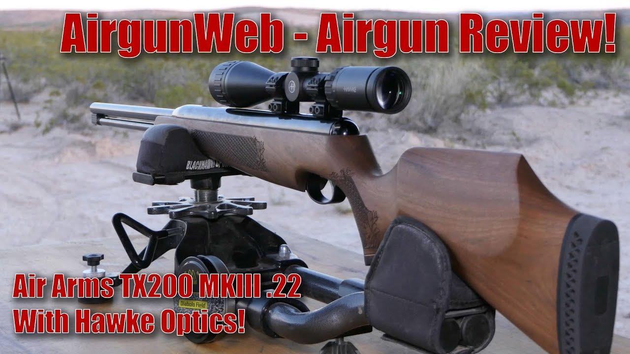 Air Arms TX200 MKIII  22 Underlever Airgun with Hawke Optics Airgun Review  by AirgunWeb