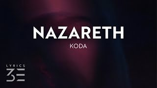 Koda - Nazareth (Lyrics) Resimi