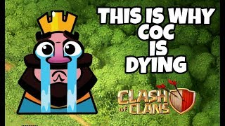 THIS IS WHY CLASH OF CLANS IS DYING....CLASH OF CLANS