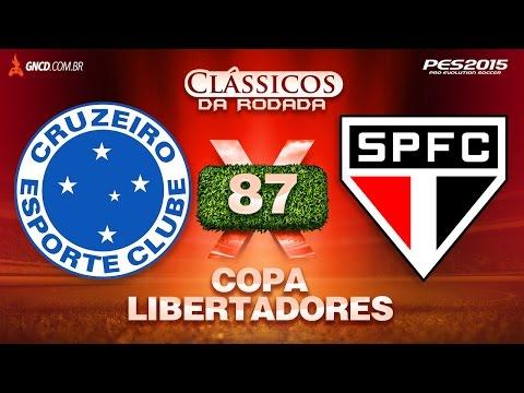 CRUZEIRO x SÃO PAULO - Oitavas de Final Libertadores 2015 13/05 - Clássicos da Rodada #87 PES 2015