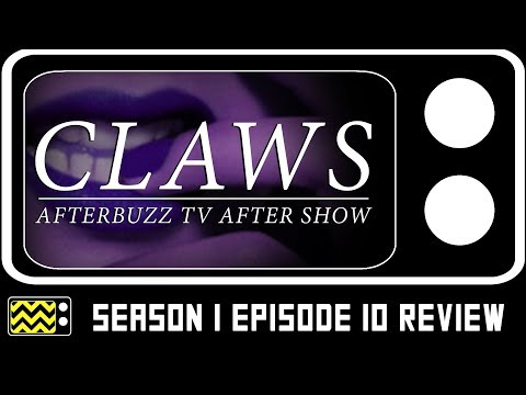 Claws Season 1 Episode 10 Review & After Show | AfterBuzz TV