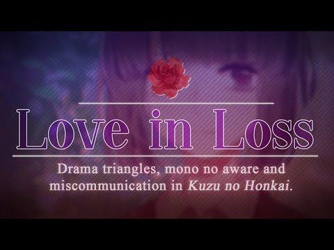 Love in Loss: Drama Triangles, Miscommunication and Mono no Aware in Kuzu no Honkai.