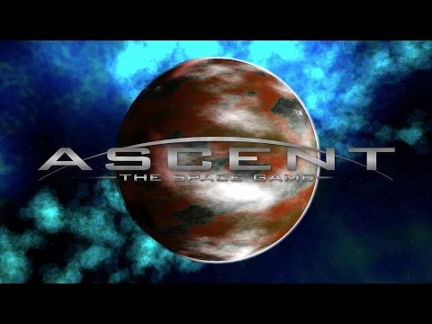 Ascent - The Space Game - Release Trailer