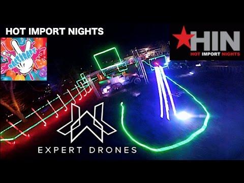 HIN Hot Import Nights Drone Race /// Expert Drones Team /// FPV Racing
