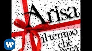 Video Arisa - Il tempo che verrà (Official Audio) download MP3, 3GP, MP4, WEBM, AVI, FLV Agustus 2018