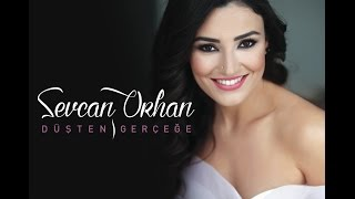 Sevcan Orhan Kanadım Değdi Sevdaya Official Audio