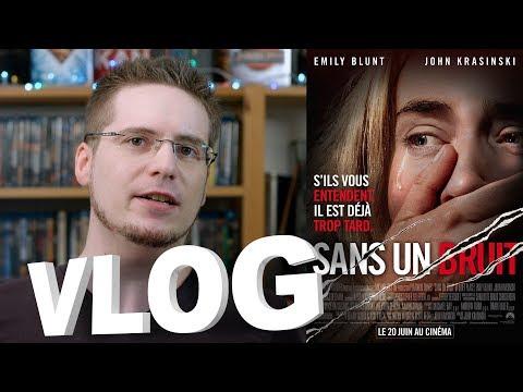 Vlog - Sans un Bruit