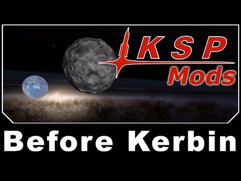 KSP Mods - Before Kerbin