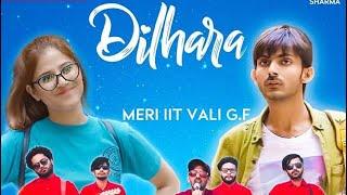 Dil hara song | ft. swagger sharma | MERI IIT VALI G.F | new song Dilhara