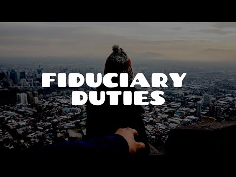 What is a Fiduciary Duty? | Equity & Trusts