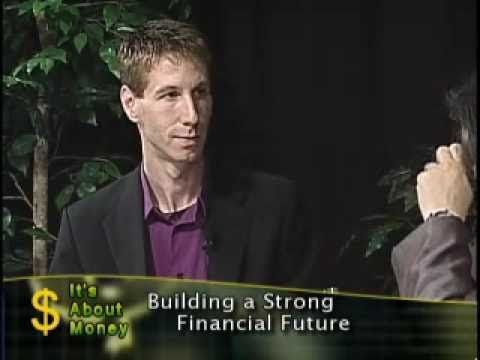 Building a Strong Financial Future - Episode 088 - It's About Money