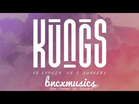 Kungs Vs Cookin' On 3 Burners - This Girl Fabich Re