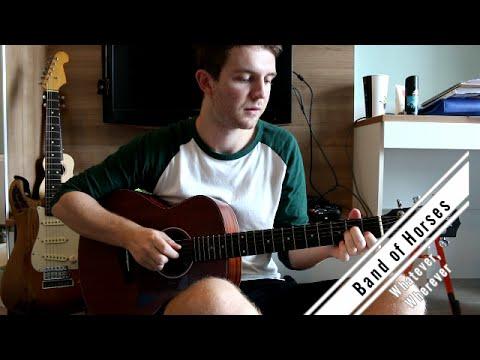 Band Of Horses Whatever Wherever Guitar Lessontutorial Youtube
