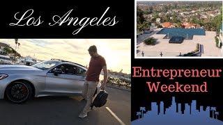 An Entrepreneurs Weekend (Los Angeles)