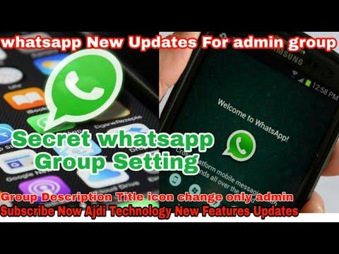 Whatsapp Group Admins update | whatsapp Group Setting for Group Admin 2018