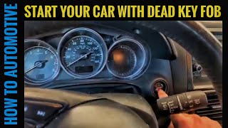 How to Unlock and Start your Car with  Dead Batteries in the Key Fob