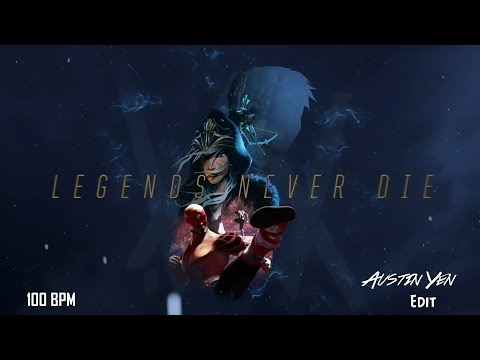 League of Legends- Legends Never Die [Alan Walker Remix] {100 BPM, Bass Boosted} Austin Yen Edit