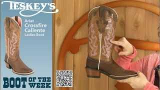 Ariat Crossfire Caliente Ladies Boot at Teskey's!