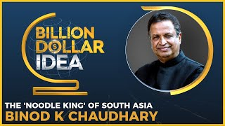 Billion Dollar Idea   Binod K Chaudhary, Chairman of Chaudhary Group   Wai Wai noodles   WION News