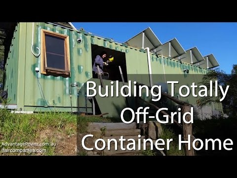 Couple Builds Off Grid Container Home with Solar and Battery Power System