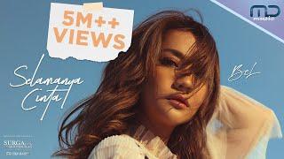 BCL - Selamanya Cinta (Official Music Video) | OST. Surga Yang Tak Dirindukan 3