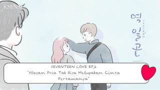 Video SEVENTEEN LOVE EPS 6 SUB INDO download MP3, 3GP, MP4, WEBM, AVI, FLV Januari 2018