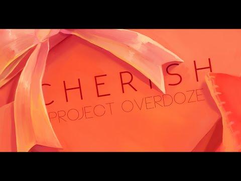 CHERISH: Project OverDoze Valentine's Album Crossfade mp3