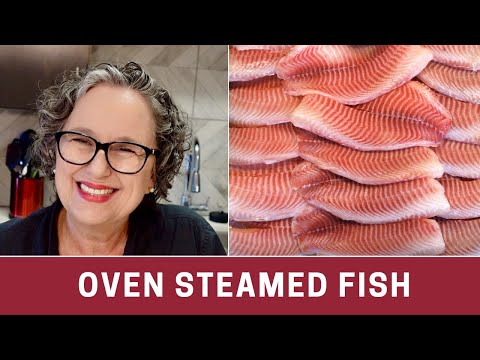 How to Make Oven Steamed Fish