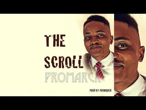 Promarck - The Scroll (Audio)