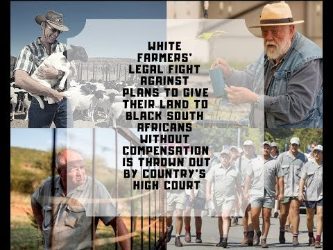 White farmers' legal fight against plans to give their land to black South Africans thrown out!